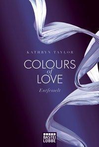 Kathryn taylor Colours of Love in der Kritik