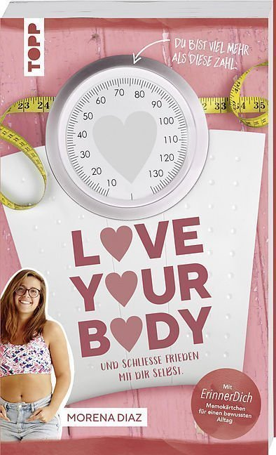 Morena Diaz Love your Body