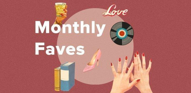 Monatliche Favoriten: Das Beste aus dem Januar