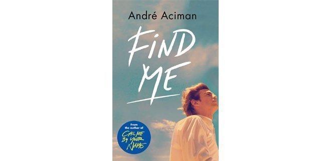 Find Me von André Aciman