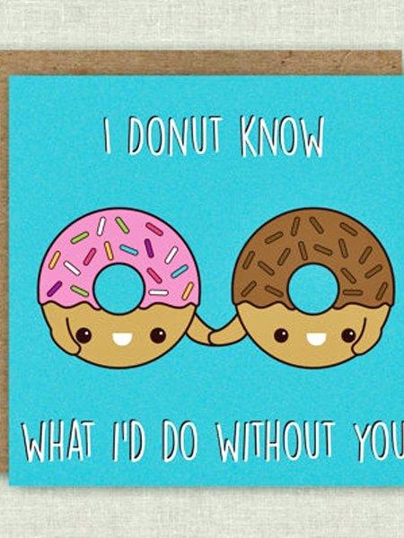 donut sprüche Valentinstag Sprüche: I donut know what I'd do without you donut sprüche